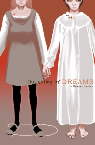 The cover for The killing of Dreams by Heather Landry on Amazon Kindle