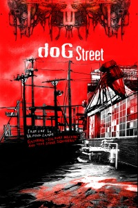 Dog Street part one by Heather Landry AKA Sandpaperdaisy