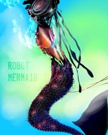 robot-mermaid-kickstarter_sandpaperdaisy