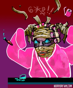 An Egyptian mummy in a pink bathrobe and curlers angrily tearing her bandages out, art for HorrorFam.com podcast by sandpaperdaisy